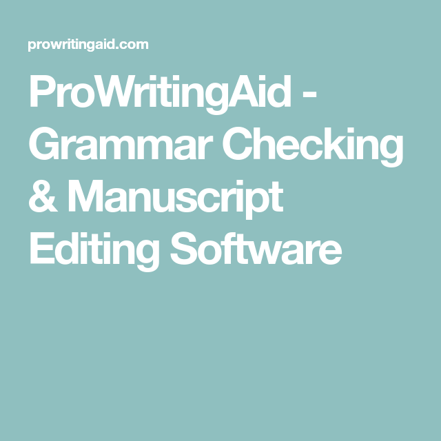 Proposal Essay Topics Examples Prowritingaid  Grammar Checking  Manuscript Editing Software Good  Grammar Grammar Check Writing Software English Essay Questions also Personal Essay Thesis Statement Prowritingaid  Grammar Checking  Manuscript Editing Software  High School Essay Format