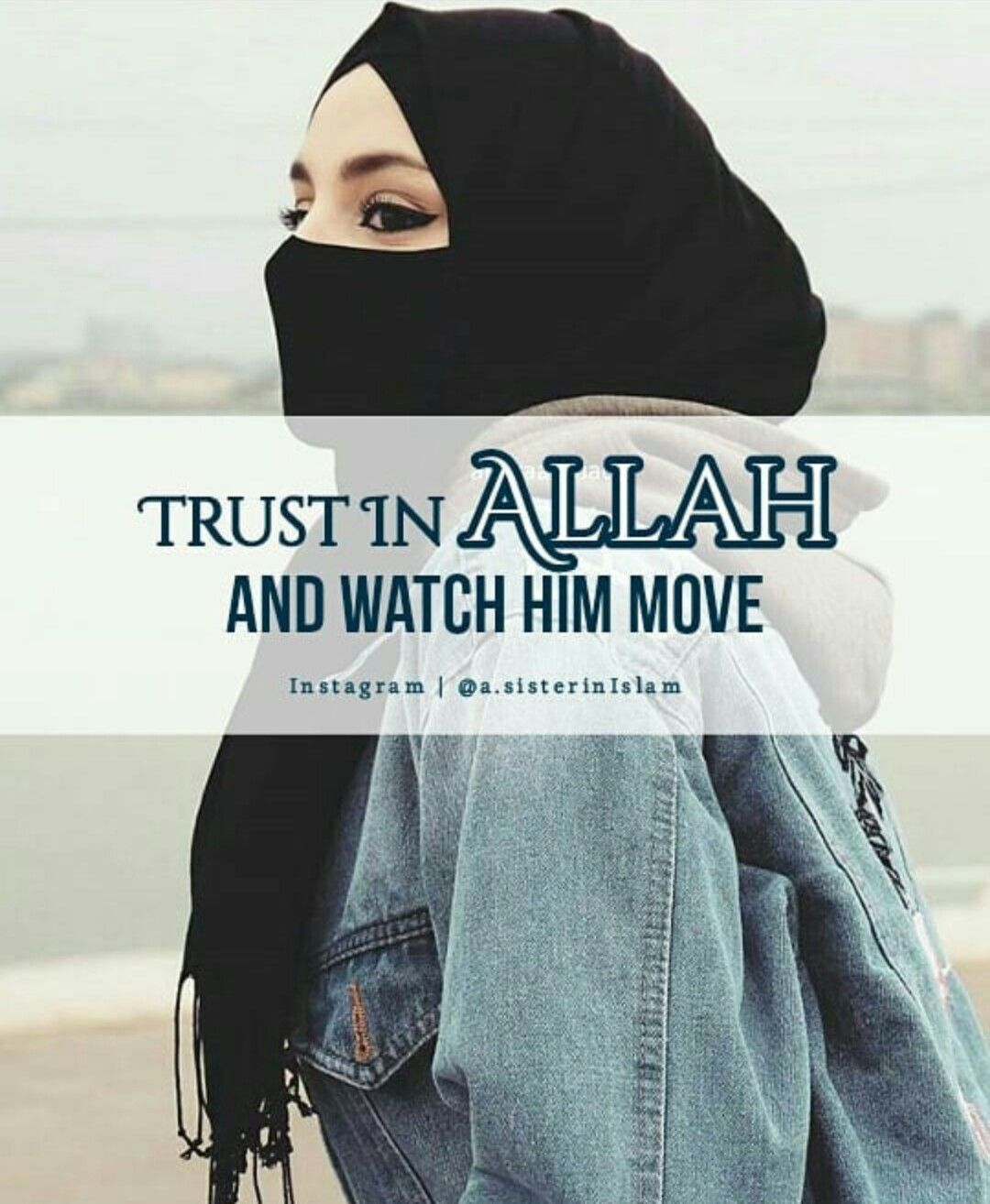 When We Trust Allah Subhanahu Wa Ta Ala We Watch Him Move In Us Through Us Islamic Quotes Muslim Quotes Cool Words