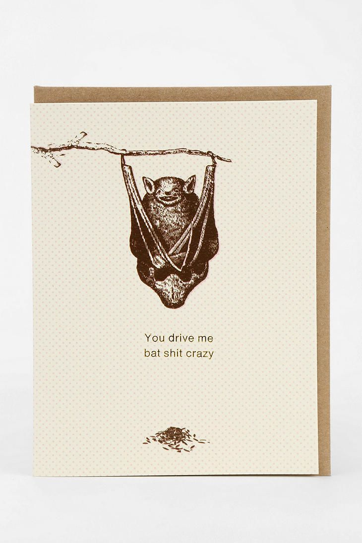 Bat sht crazy card life funny pinterest bats
