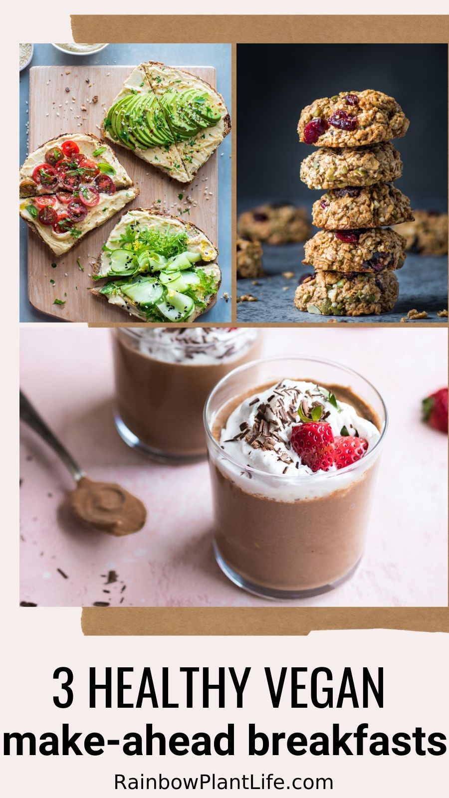 Make Ahead Breakfasts Vegan Gluten Free Oil Free Rainbow Plant Life In 2020 Vegan Breakfast Easy Make Ahead Breakfast Vegan Breakfast Recipes