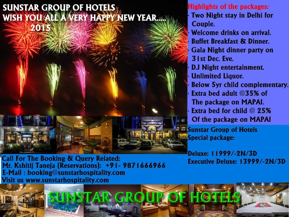 Sunstar Group Of Hotels Wish You All A Very Happy New Year 2015 Highlights Of The Packages T Stay The Night Welcome Drink Breakfast For Dinner