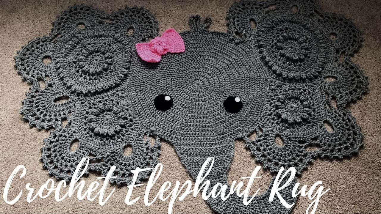 This Is Not A Tutorial But A Video Showing The Steps In Making A Crochet Elephant Rug For My Elephant Rug Crochet Crochet Rug Patterns Crochet Elephant Pillows