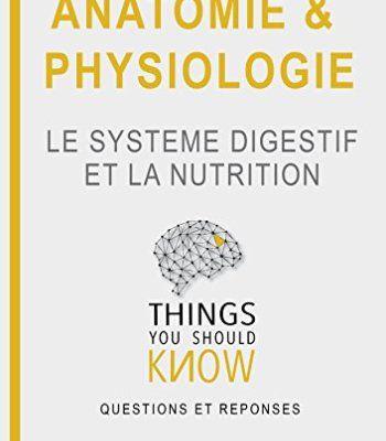 Anatomie et physiologie \