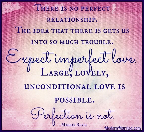 Embracing Imperfect Love Marriage Quotes Advice Unconditional