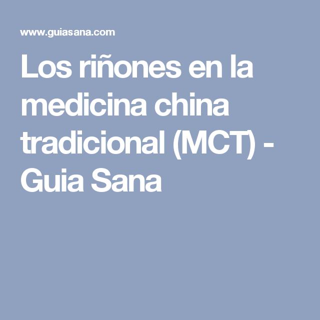Los riñones en la medicina china tradicional (MCT) - Guia Sana