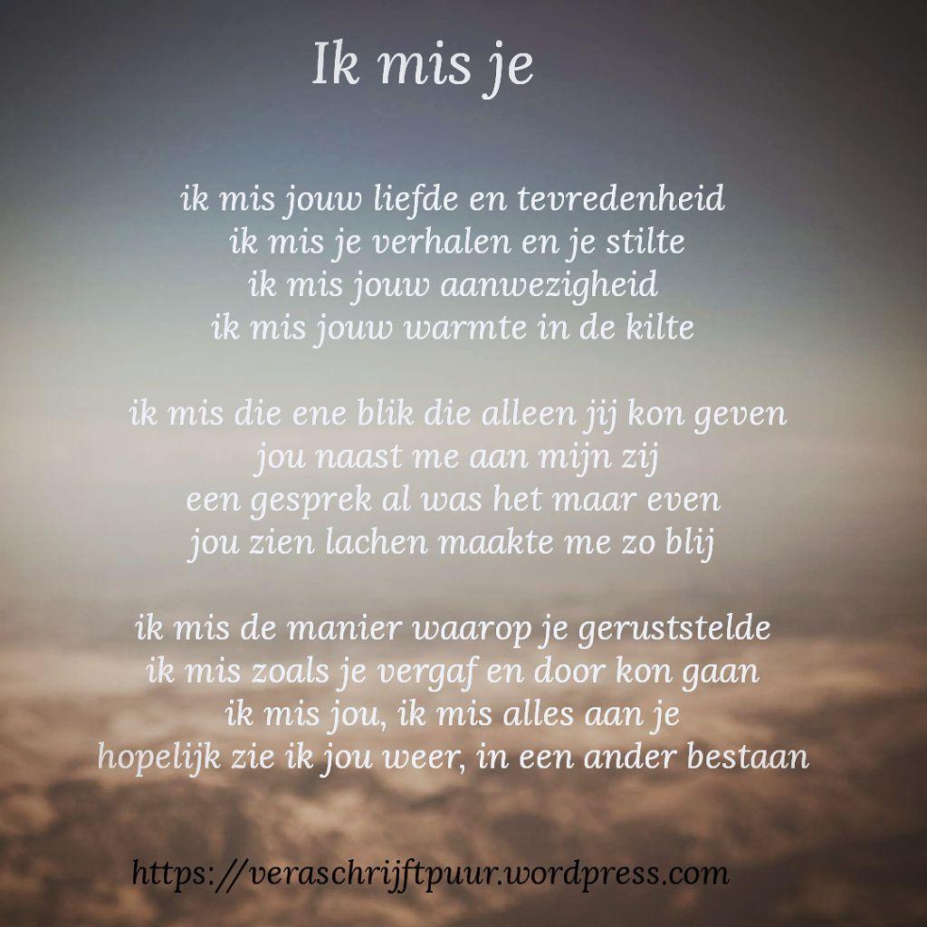 Citaten Voor Overlijden : Ik mis je gedichten lieve teksten en