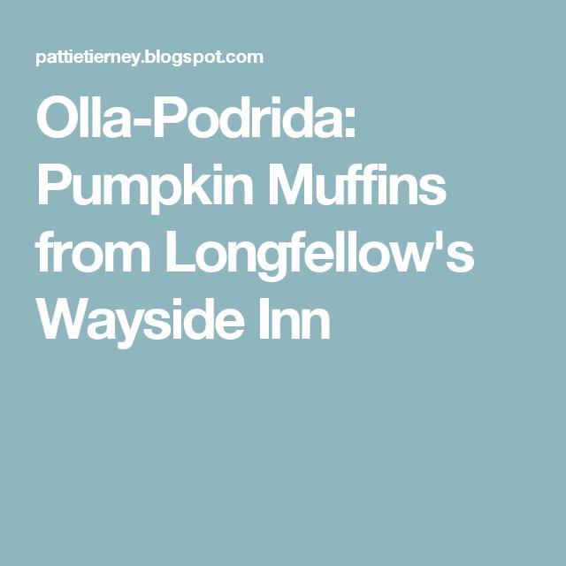Olla-Podrida: Pumpkin Muffins from Longfellow's Wayside Inn