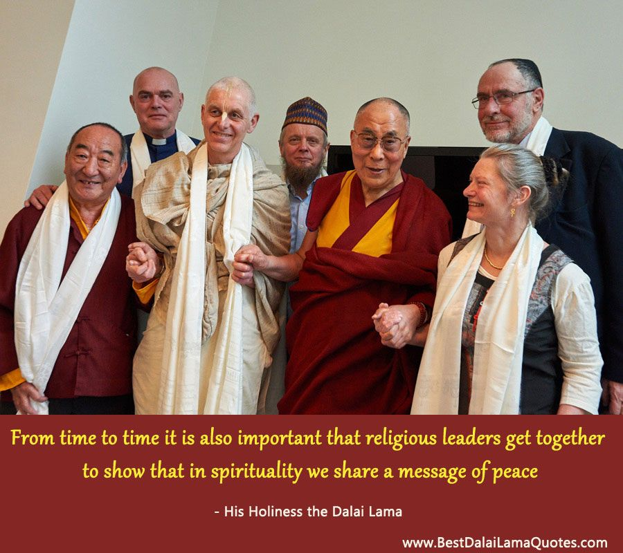 From time to time it is also important that religious leaders get together to show that in spirituality we share a message of peace - Best Dalai Lama Quotes