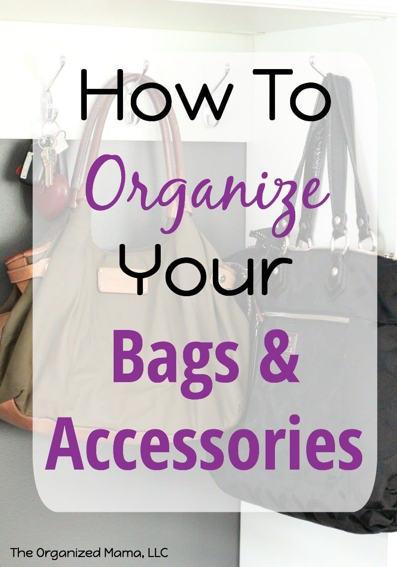 How To Organize Your Bags and Accessories In 6 Easy Steps -   21 DIY Clothes Organization articles ideas