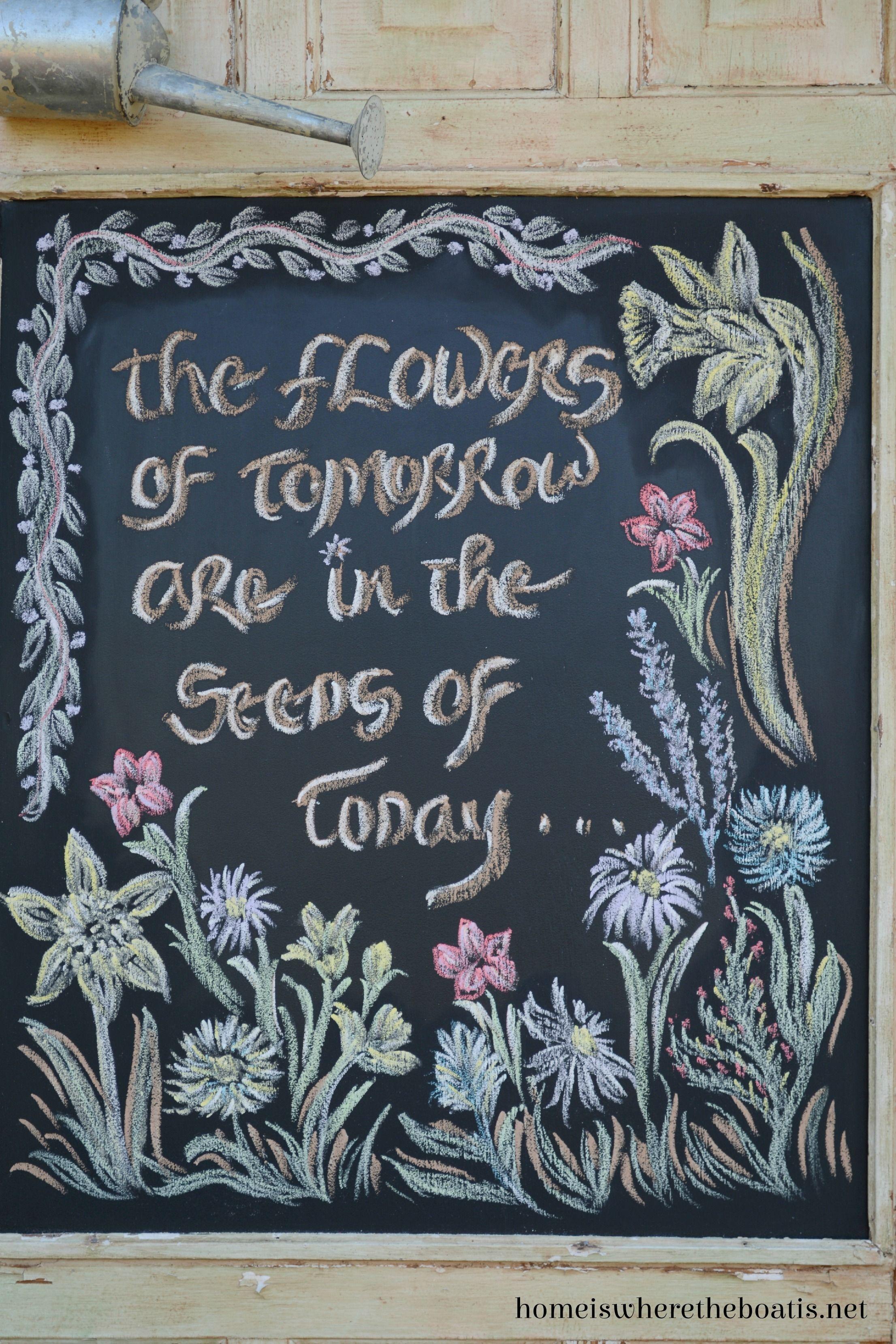 A Garden Metaphor For Life & Chalkboard Inspiration - Homeiswheretheboatisnet