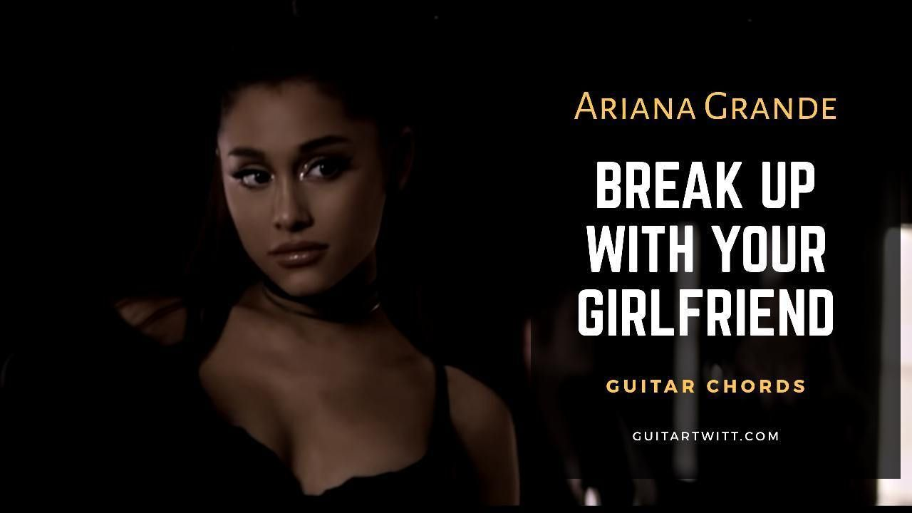 Break Up With Your Girlfriend I'm Bored Guitar Chords | English