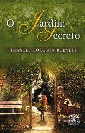 Baixar Livro O Jardim Secreto Frances Hodgson Burnett Em Pdf