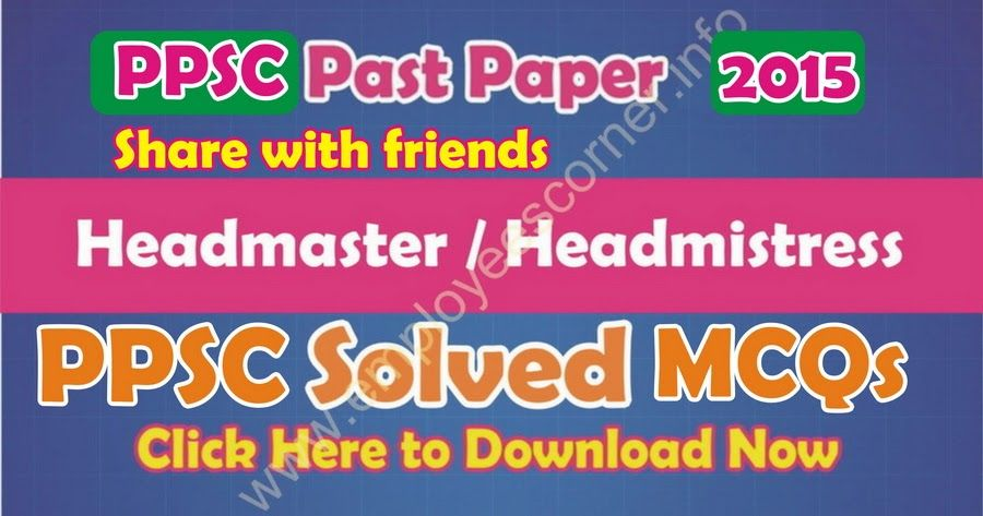 Download PPSC Past Paper of Headmaster / Headmistress 2015