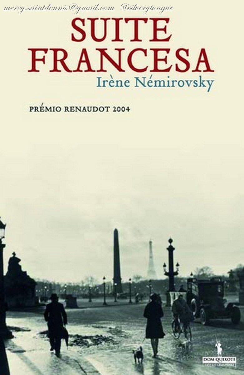 Suite Francesa - Irène Némirovsky. Suite francesa combina un retrato  intimista de la burguesía ilustrada con una visión impl… | Favorite books,  Marcel proust, Books