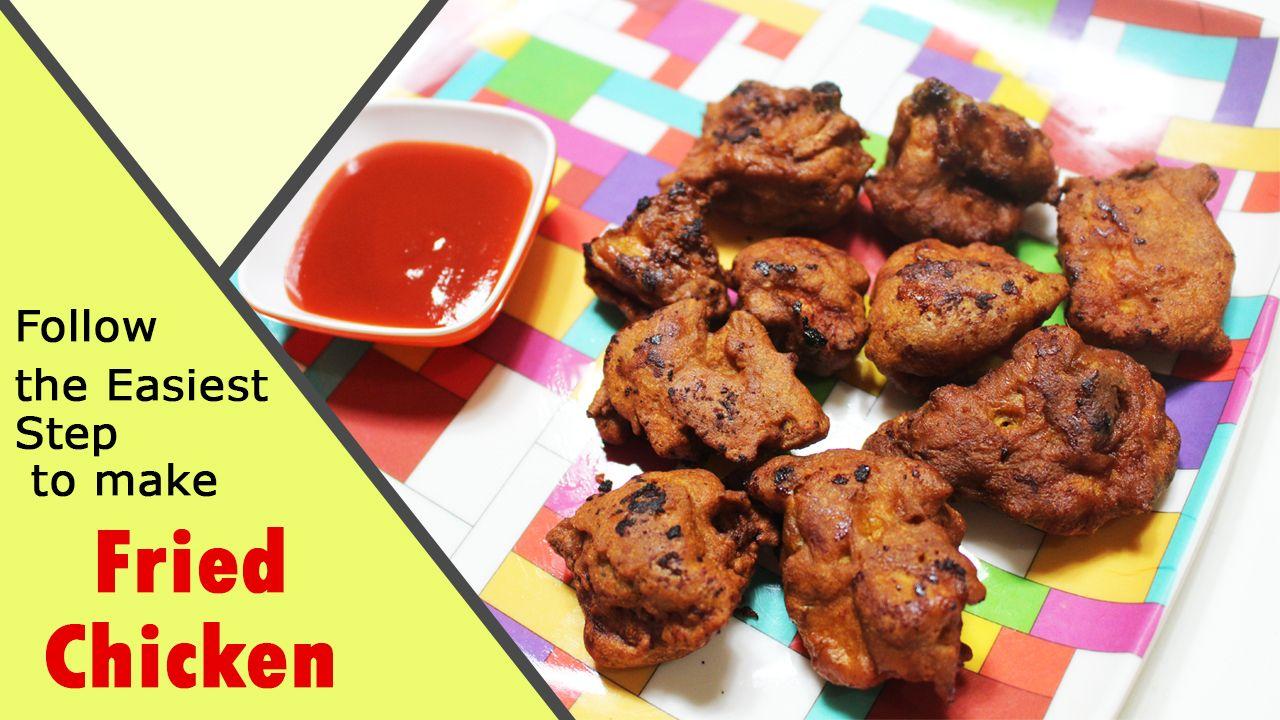 Fried Chicken How To Make Fried Chicken Desi Chicken Fry Making Fried Chicken Food Videos Food