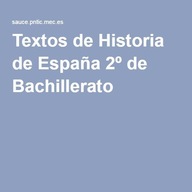 Textos De Historia De España 2º De Bachillerato Historia De España Historia De España Selectividad Bachillerato