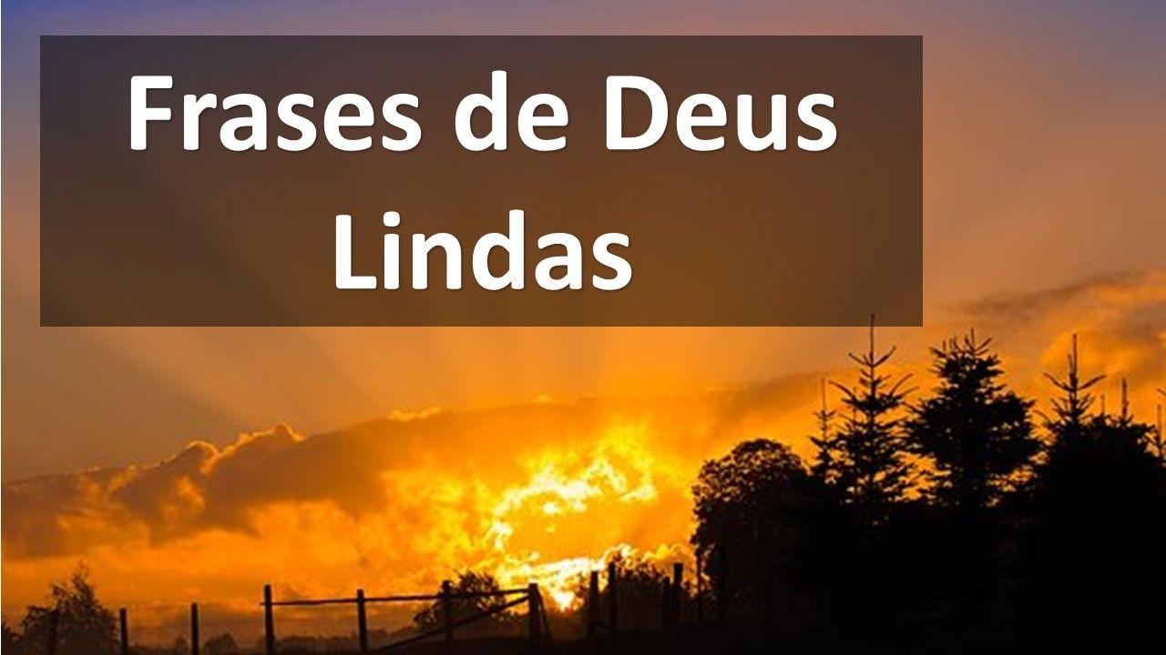 Frases Bonitas E Profundas Sobre Deus Na Minha Vida Frases