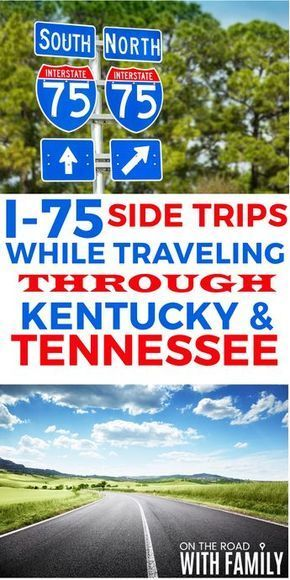 Photo of I-75 Side Trips through Kentucky and Tennessee for family travel