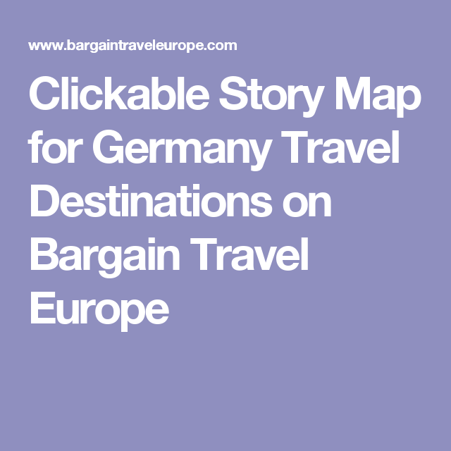 Clickable Story Map For Germany Travel Destinations On Bargain - Germany clickable map