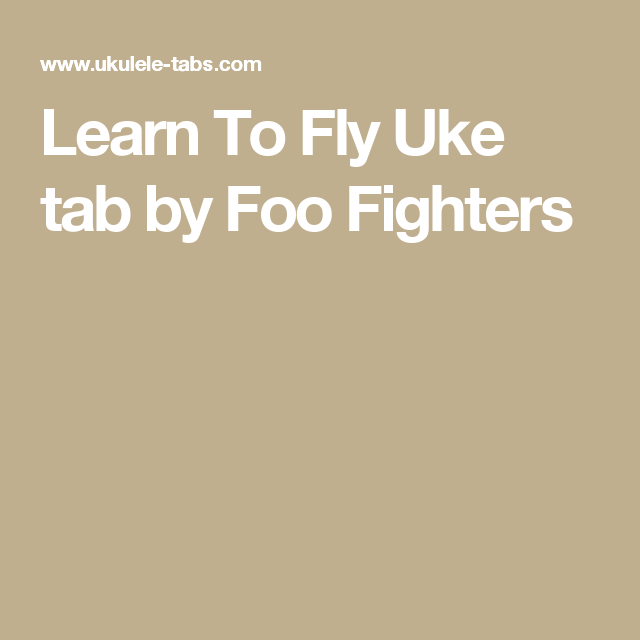 Foo Fighters Chords Learn To Fly Learn To Fly Sheet Music