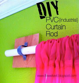 Life We Live 4: PVC { industrial } Curtain Rod...easy & cheap cheap