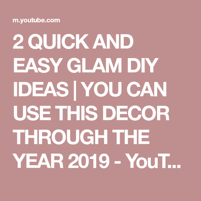 2 QUICK AND EASY GLAM DIY IDEAS