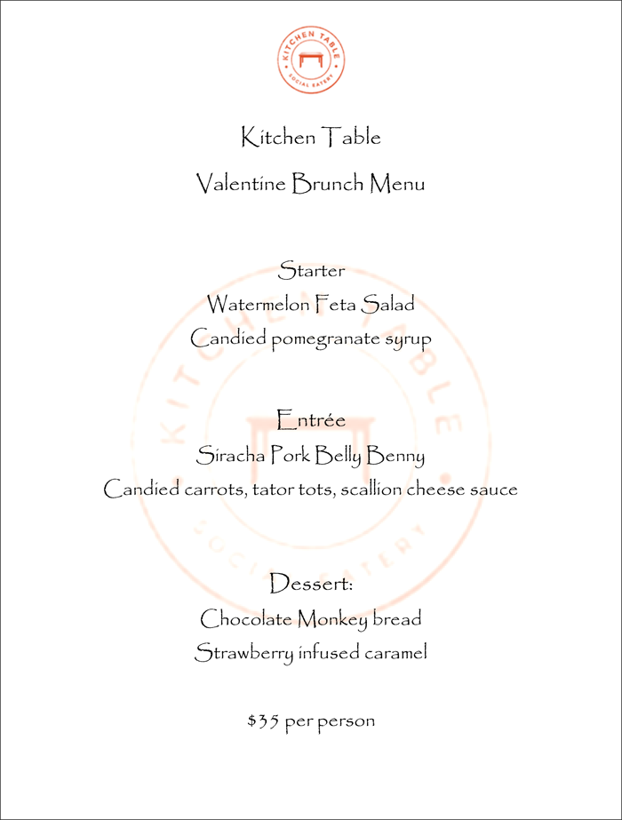 Chef Javier Chavez From Kitchen Table Presents An X S And O S Valentine S Day Brunch Vegas24seven Com Kitchen Table Valentines Brunch Brunch