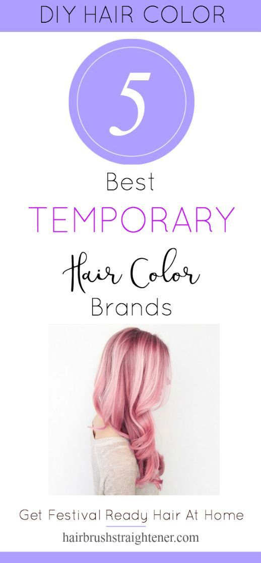 Best Temporary Hair Color Temporary Hair Color Hair Coloring And