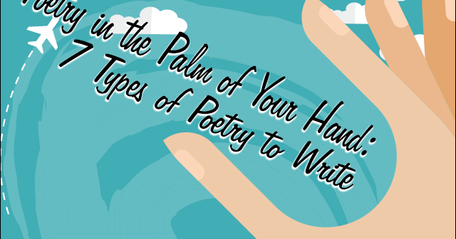 Creative Genius 101: Poetry in the Palm of Your Hand: 7 Types of Poetry to Write by Brian Scott