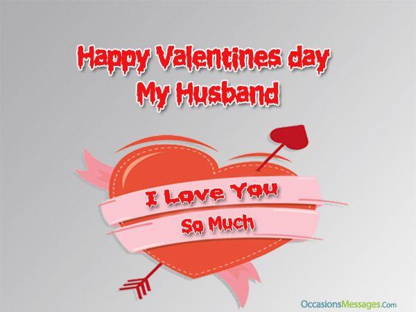 Schön Happy Valentines Messages For Husband