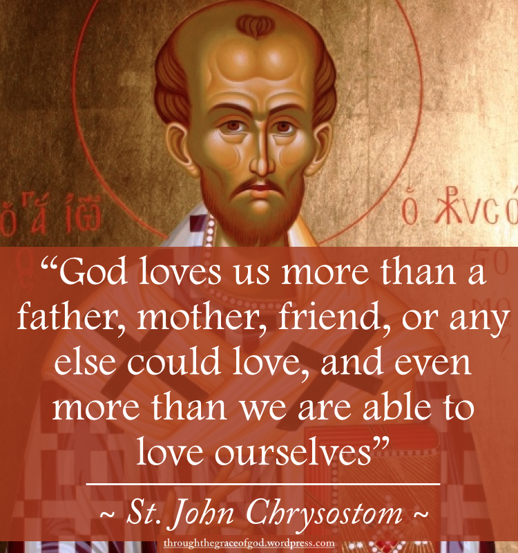 St John Chrysostom: God's Love | John chrysostom, Saint quotes ...