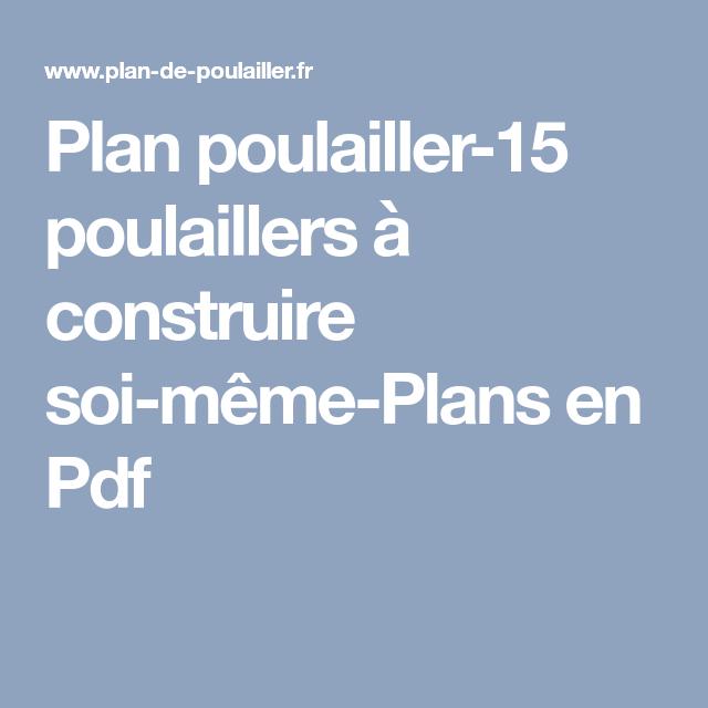 Plan Poulailler 15 Poulaillers A Construire Soi Meme Plans En Pdf Plan Poulailler Poulailler Construire Un Poulailler