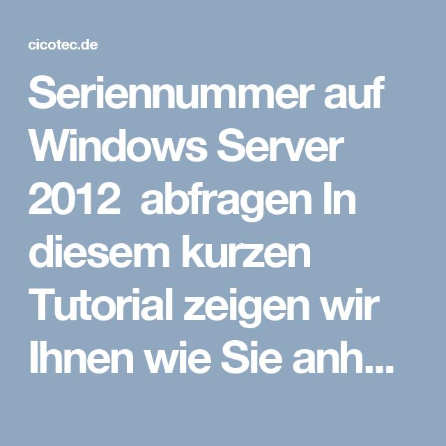 Seriennummer auf Windows Server 2012 abfragen In diesem kurzen Tutorial zeigen wir Ihnen wie Sie anhand zwei recht einfache Befehle die Seriennummer über die Windows PowerShell Konsole abfragen können. Alle benötigten Schritte haben wir in unserem Tutorial mit Bildern versehen für Sie vorbereitet.   Technische Daten für unseren Test (HyperV)   Windows Server 2012R12 (HyperV