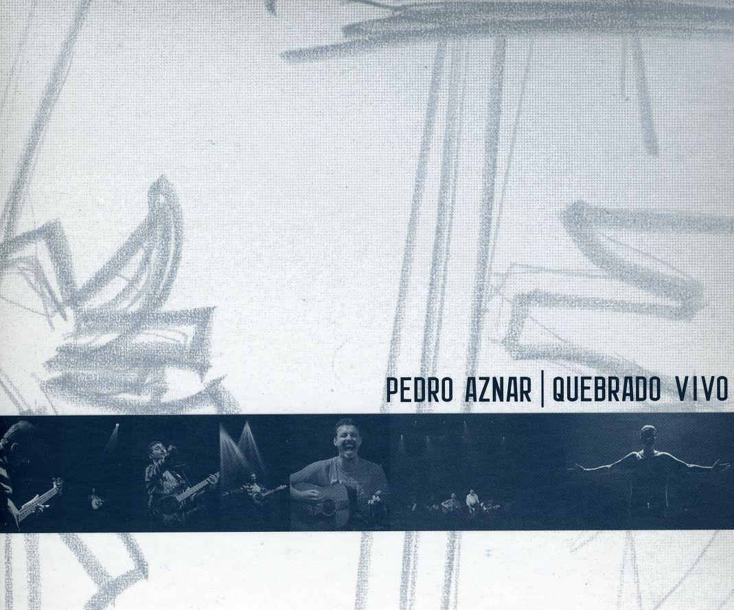 Pedro Aznar - Quebrado Vivo