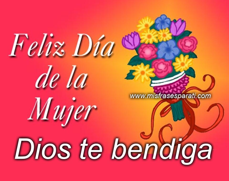 Feliz Dia De La Mujer Dios Te Bendiga Feliz Dia De La Mujer Dia De La Mujer Mujer De Dios ¡todas las tarjetas son para enviar gratis! feliz dia de la mujer dios te bendiga