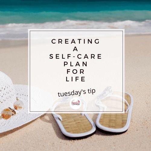 Creating a self-care plan for life Sunny Days Blog Group Board - care plan