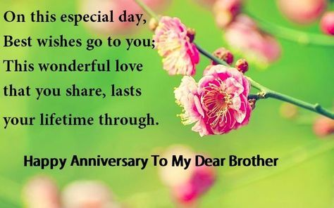 Best Anniversary Quotes For Brother Happy Anniversary Wishes Happy Wedding Anniversary Wishes Wishes For Brother