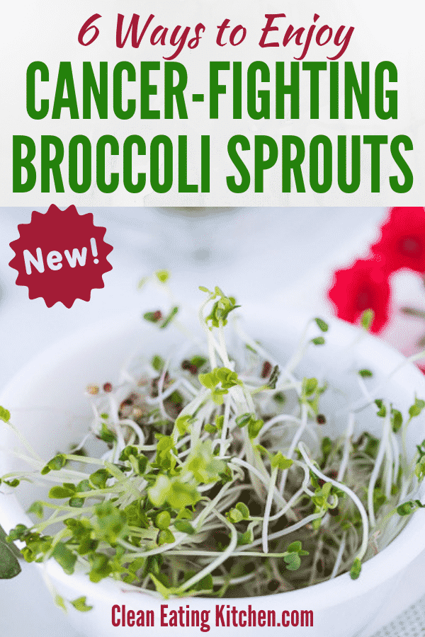 Broccoli Sprouts Benefits + 6 Ways to Eat Them | Cancer