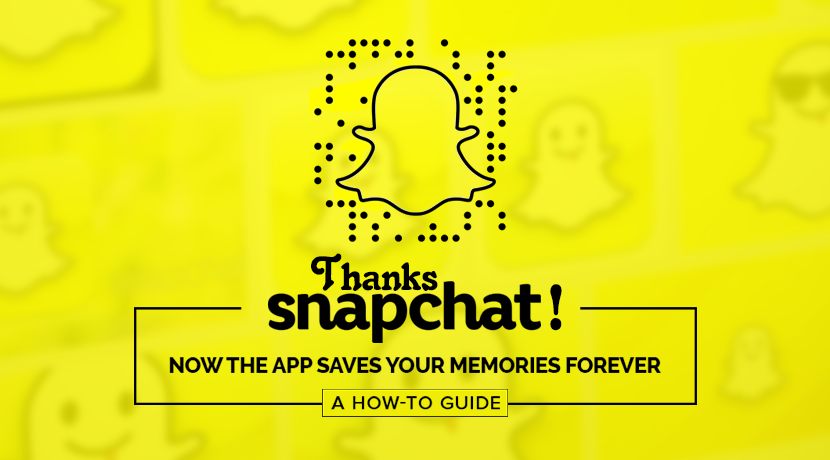 How To Use Snapchat App Save Your Memories Forever