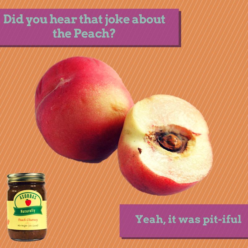 peaches peachykeen chutney foodjoke foodpun funny punny asorbasjokes