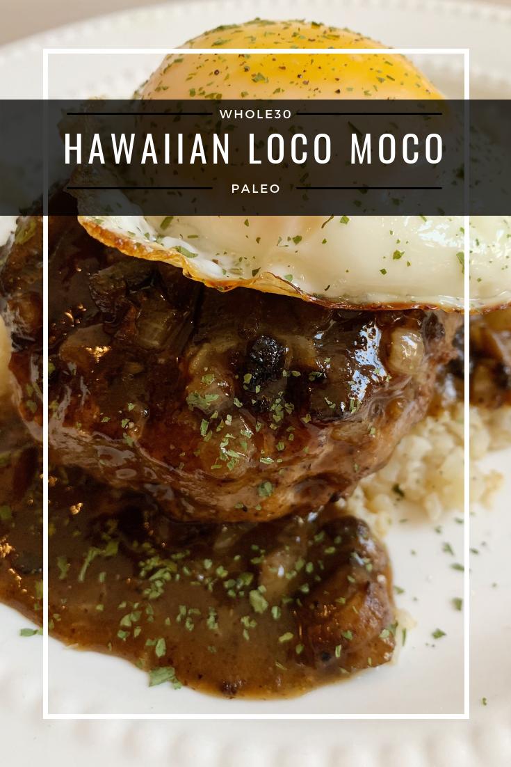 Hawaiian Loco Moco (Whole30, Paleo) #hawaiianfoodrecipes