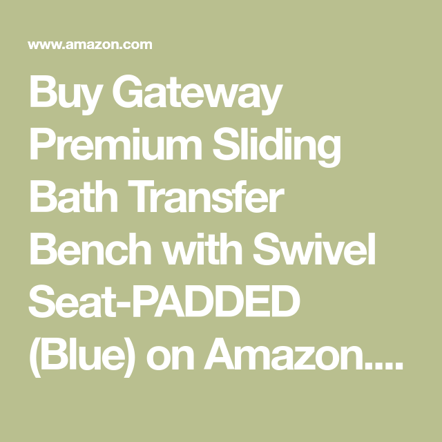 Pleasing Buy Gateway Premium Sliding Bath Transfer Bench With Swivel Onthecornerstone Fun Painted Chair Ideas Images Onthecornerstoneorg