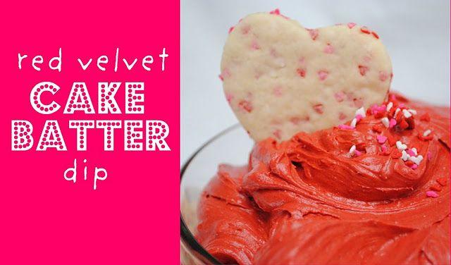 Red Velvet Cake Batter Dip.