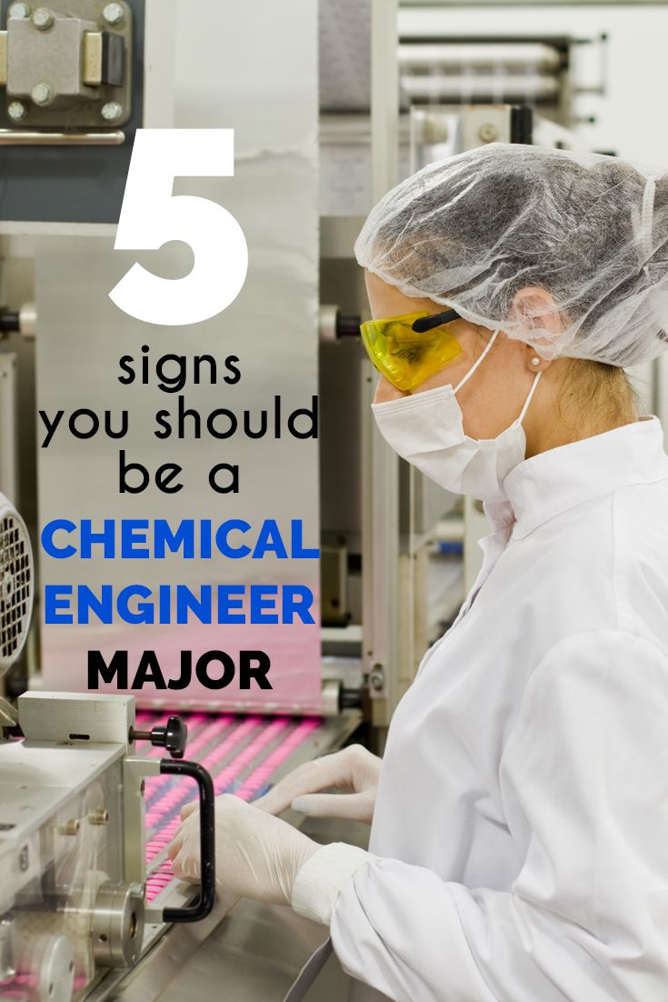 Signs You Should Be A Chemical Engineering Major  Making