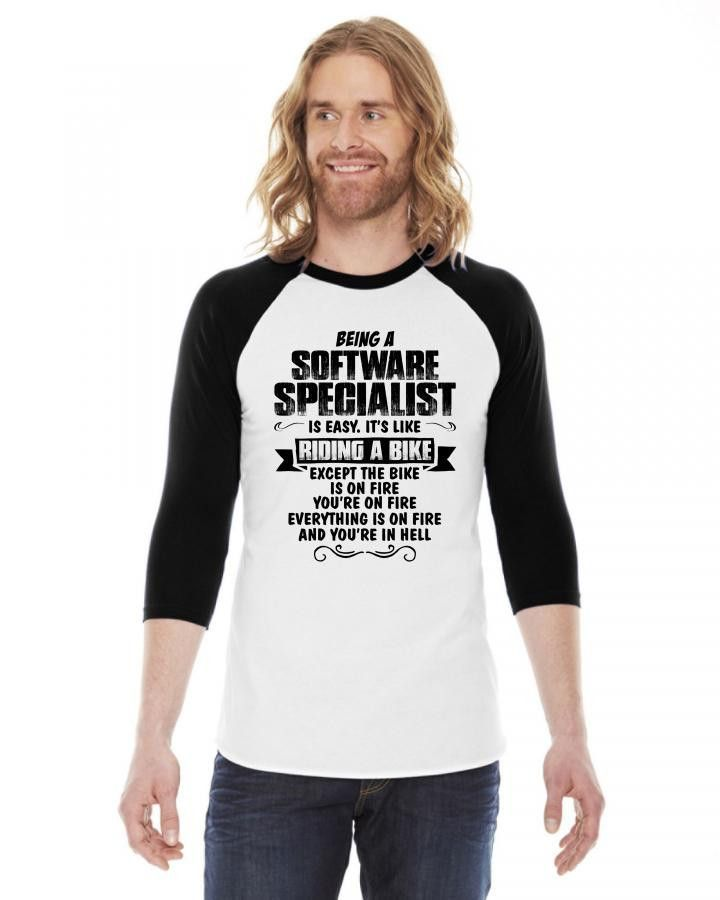 being a software specialist copy 3/4 Sleeve Shirt