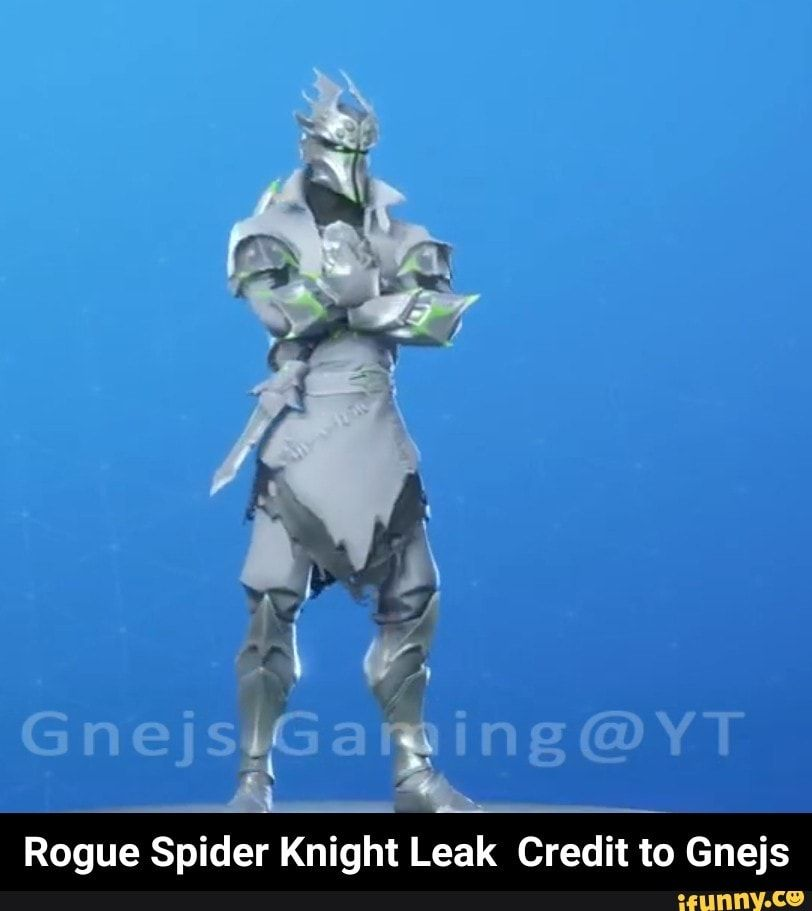 Rogue Spider Knight Leak Credit To Gnejs Rogue Spider Knight Leak Credit To Gnejs Ifunny Spider Knight Rogues Memes