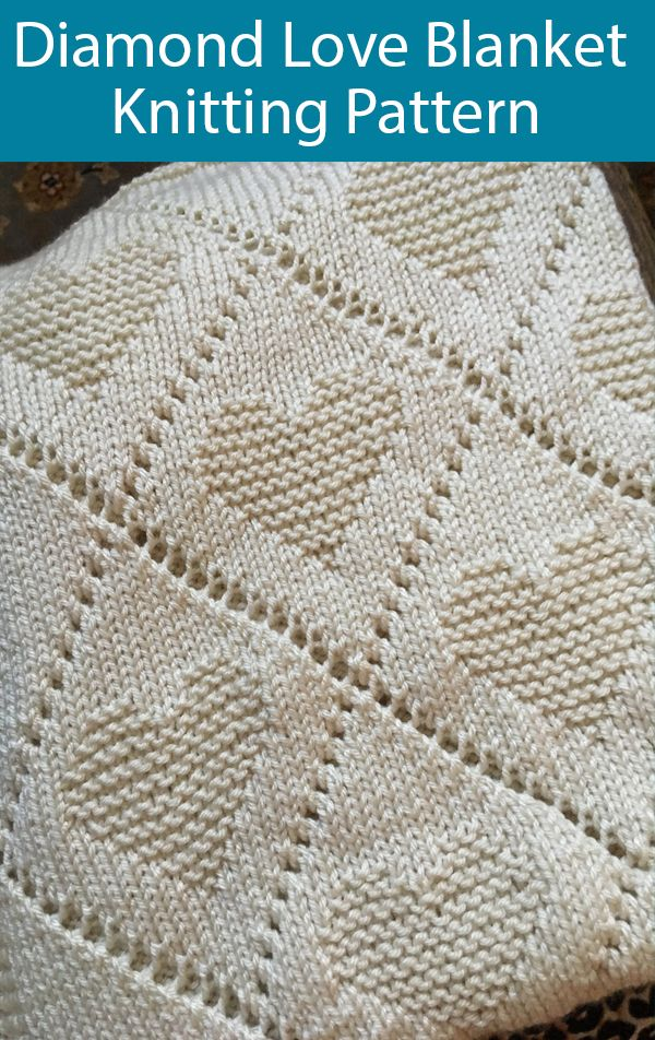Knitting Pattern for Diamond Love Baby Blanket #babyblanket