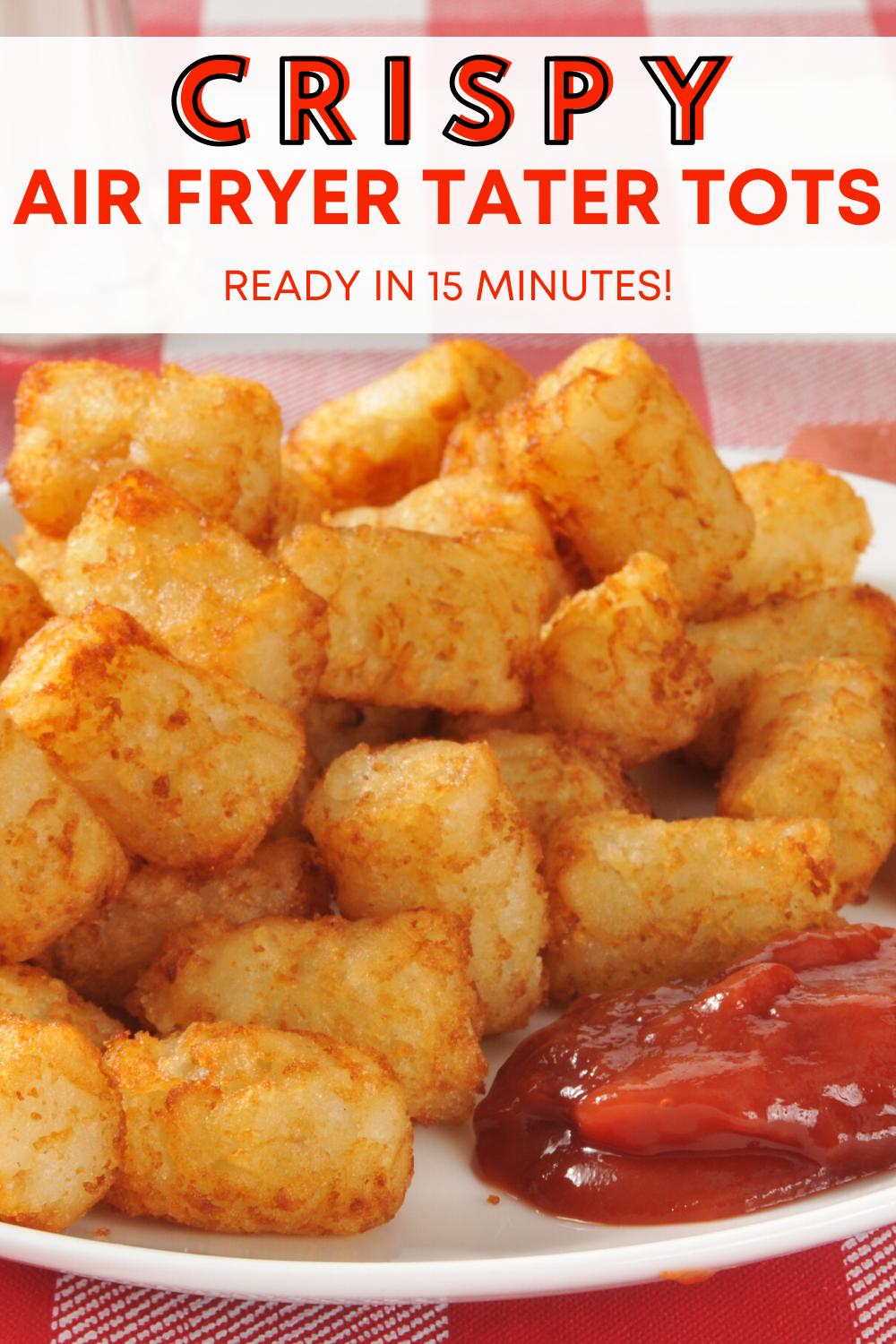 Air Fryer Tater Tots Frozen to Crispy in Less Than 20