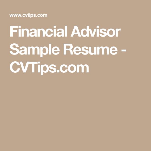 financial advisor sample resume cvtipscom - Sample Resume Financial Advisor
