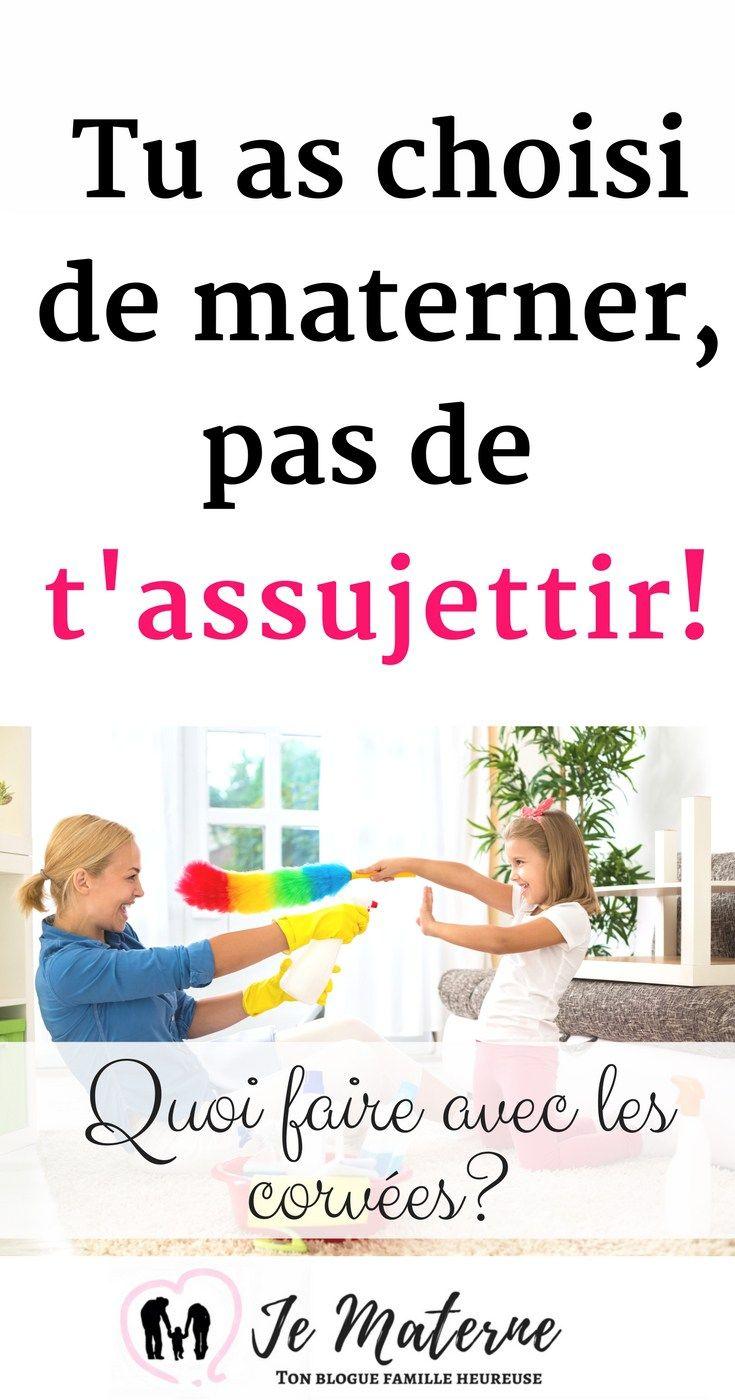 À lire - Tu as choisi de materner, pas de t'assujettir - Voici quoi faire avec les corvées... http://jematerne.com/2018/02/08/as-choisi-de-materner-de-tassujettir